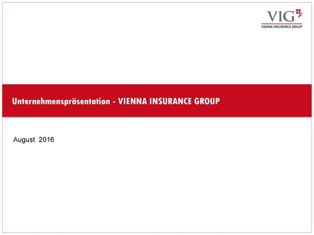Unternehmenspräsentation Vienna Insurance Group (03.10.2016)