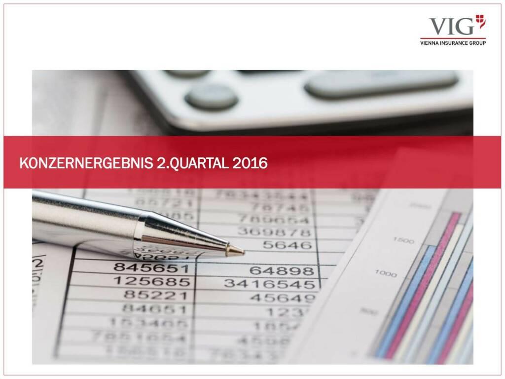 Vienna Insurance Group - Konzernergebnis 2. Quartal 2016 (03.10.2016)