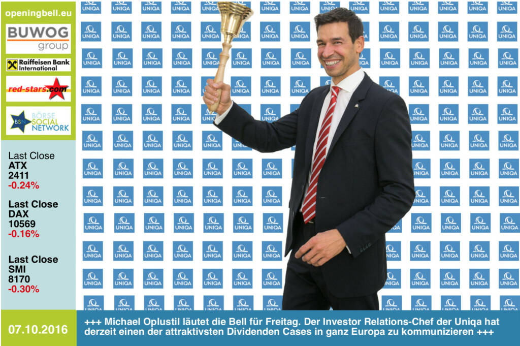 #openingbell am 7.10.: Michael Oplustil läutet die Opening Bell für Freitag. Der Investor Relations-Chef der Uniqa hat derzeit einen der attraktivsten Dividenden Cases in ganz Europa zu kommunizieren http://www.uniqa.at http://www.openingbell.eu (07.10.2016)