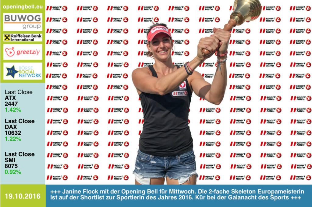#openingbell am 19.10.: Janine Flock mit der Opening Bell für Mittwoch. Die 2-fache Skeleton Europameisterin ist auf der Shortlist zur Sportlerin des Jahres 2016: http://ow.ly/qW6I305fvTK . Kür dann bei der Galanacht des Sports presented by Raiffeisen! Tickets unter: http://tickets.orf.at  #sporthilfeAT #galanachtdessports https://www.facebook.com/Flock.Janine/  http://www.openingbell.eu (19.10.2016)
