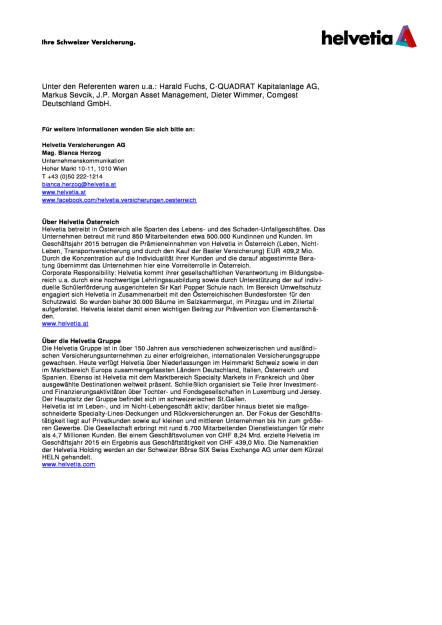 Helvetia Investmenttage 2016: Hochwertige Weiterbildung für Finanzdienstleister, Seite 2/3, komplettes Dokument unter http://boerse-social.com/static/uploads/file_1923_helvetia_investmenttage_2016_hochwertige_weiterbildung_fur_finanzdienstleister.pdf