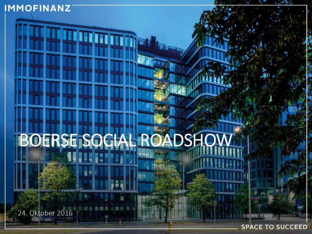 Immofinanz - BSN Roadshow (25.10.2016)