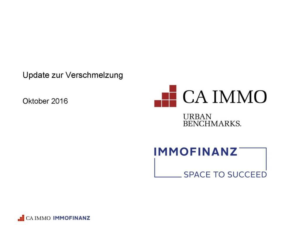Immofinanz - Update Verschmelzung CA Immo (25.10.2016)