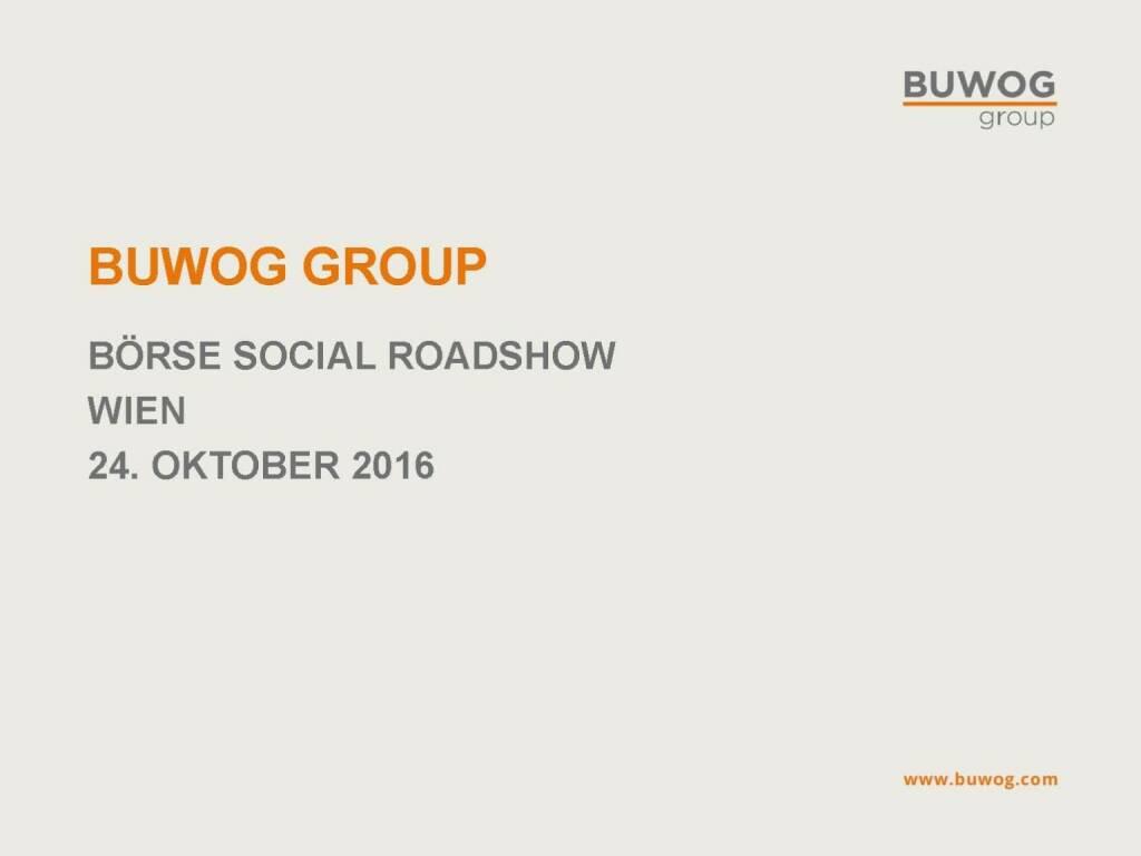 Buwog Group - BSN Roadshow (25.10.2016)