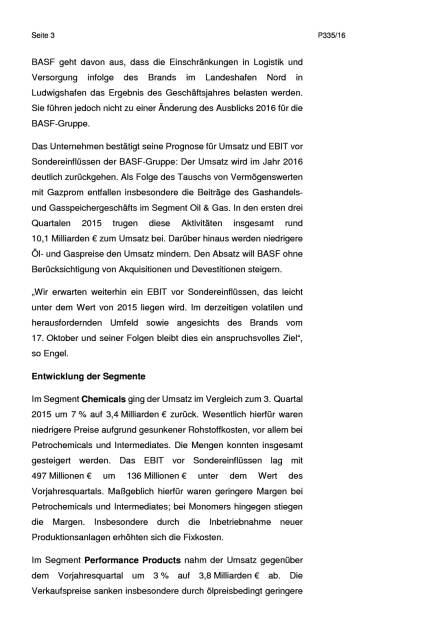 BASF: 3. Quartal 2016 - Ergebnis- und Mengensteigerung im Chemiegeschäft, Seite 3/6, komplettes Dokument unter http://boerse-social.com/static/uploads/file_1939_basf_3_quartal_2016_-_ergebnis-_und_mengensteigerung_im_chemiegeschaft.pdf (27.10.2016)