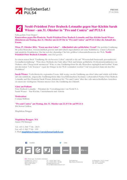 ProSiebenSat.1Puls4: Nestlé-Präsident Peter Brabeck-Letmathe gegen Star-Köchin Sarah Wiener, Seite 1/1, komplettes Dokument unter http://boerse-social.com/static/uploads/file_1943_prosiebensat1puls4_nestle-prasident_peter_brabeck-letmathe_gegen_star-kochin_sarah_wiener.pdf (27.10.2016)