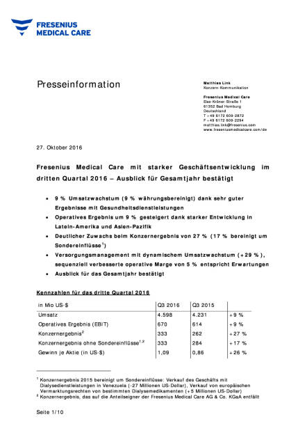 Fresenius Medical Care: starke Geschäftsentwicklung im dritten Quartal 2016, Seite 1/10, komplettes Dokument unter http://boerse-social.com/static/uploads/file_1944_fresenius_medical_care_starke_geschaftsentwicklung_im_dritten_quartal_2016.pdf (27.10.2016)
