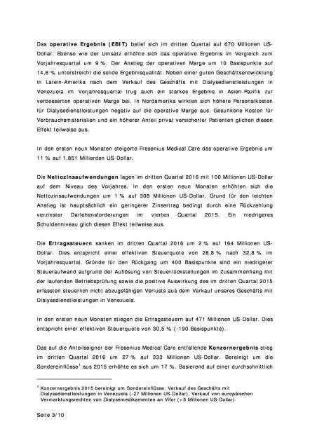 Fresenius Medical Care: starke Geschäftsentwicklung im dritten Quartal 2016, Seite 3/10, komplettes Dokument unter http://boerse-social.com/static/uploads/file_1944_fresenius_medical_care_starke_geschaftsentwicklung_im_dritten_quartal_2016.pdf (27.10.2016)