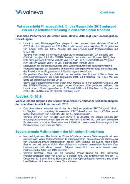 Valneva erhöht Finanzausblick für das Gesamtjahr 2016, Seite 1/11, komplettes Dokument unter http://boerse-social.com/static/uploads/file_1964_valneva_erhoht_finanzausblick_fur_das_gesamtjahr_2016.pdf (09.11.2016)