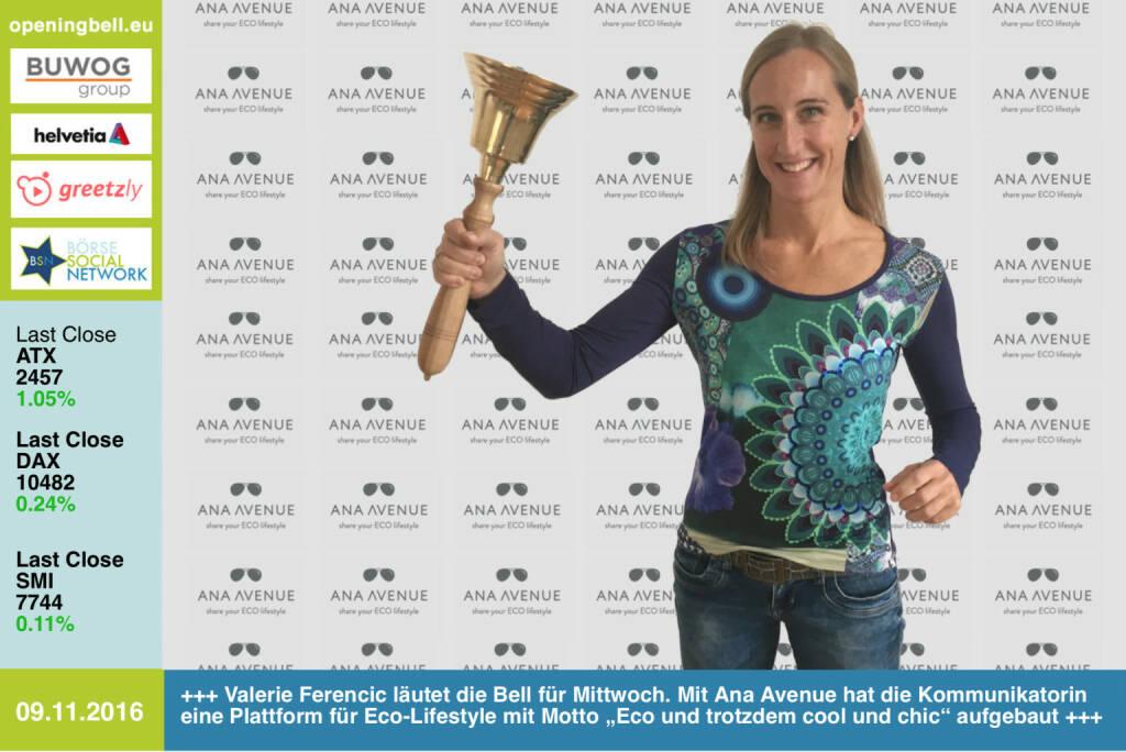 """#openingbell am 9.11.: Valerie Ferencic läutet die Opening Bell für Mittwoch. Mit Ana Avenue hat die Kommunikatorin eine Inspirations-Plattform für Eco-Lifestyle mit dem Motto """"Eco und trotzdem cool und chic"""" aufgebaut  http://www.anaavenue.com http://www.openingbell.eu (09.11.2016)"""