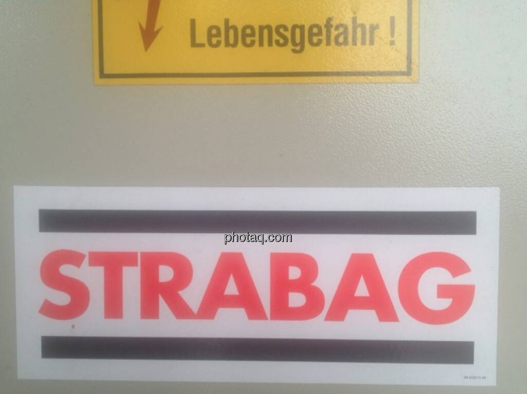 Strabag, Lebensgefahr (02.05.2013)