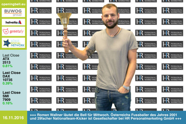 #openingbell am 16.11.: Roman Wallner läutet die Opening Bell für Mittwoch. Österreichs Fussballer des Jahres 2001 und 29facher Nationalteam-Kicker ist Gesellschafter bei HR Personalmarketing GmbH http://www.hr-personalmarketing.at/ http://www.openingbell.eu
