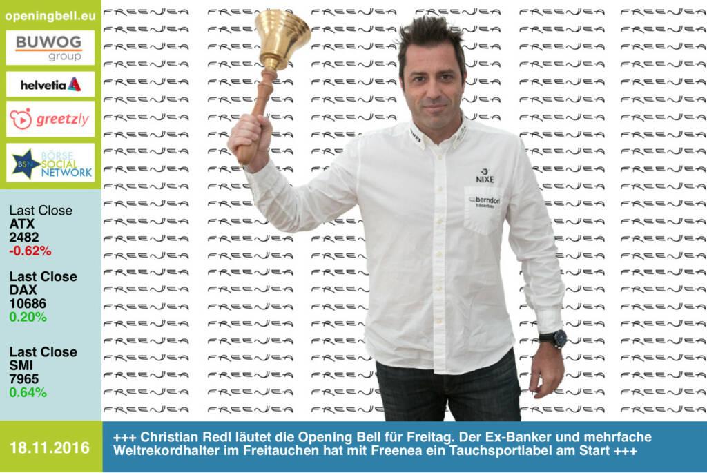 #openingbell am 18.11.: Christian Redl läutet die Opening Bell für Freitag. Der Ex-Banker und mehrfache Weltrekordhalter im Freitauchen hat mit Freenea ein Tauchsportlabel am Start http://www.freenea.com http://www.openingbell.eu https://www.facebook.com/groups/Sportsblogged (18.11.2016)
