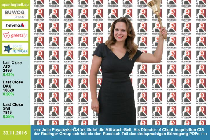 #openingbell am 30.11.: Julia Poyatsyka-Öztürk läutet die Opening Bell für Mittwoch. Als Director of Client Acquisition CIS der Rosinger Group schrieb sie den Russisch-Teil des dreisprachigen Börsegang-PDFs - zu finden unter https://goo.gl/mkWfty http://www.rosinger-gruppe.de http://www.openingbell.eu https://www.facebook.com/groups/GeldanlageNetwork/
