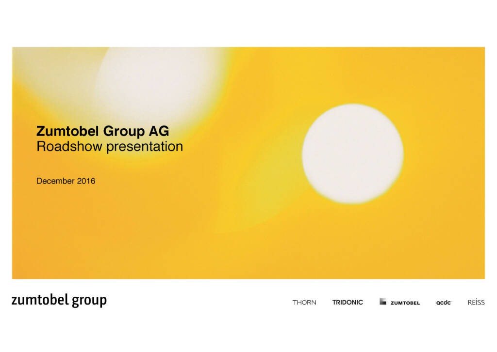 Zumtobel Group AG presentation December 2016 (07.12.2016)