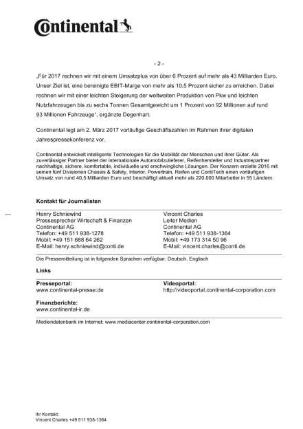 Continental: Vorläufige Eckdaten zum Geschäftsjahr 2016, Seite 2/2, komplettes Dokument unter http://boerse-social.com/static/uploads/file_2046_continental_vorlaufige_eckdaten_zum_geschaftsjahr_2016.pdf (09.01.2017)