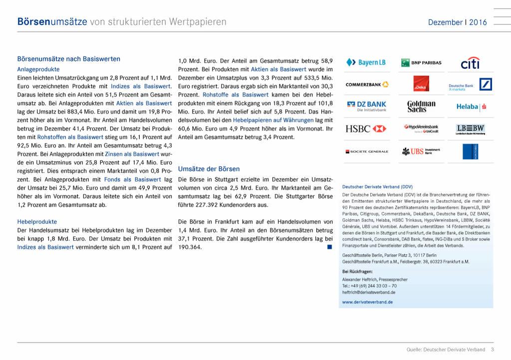 DDV zu den Börsenumsätzen im Dezember 2016: Steigende Umsätze zum Jahresausklang, Seite 3/9, komplettes Dokument unter http://boerse-social.com/static/uploads/file_2053_ddv_zu_den_borsenumsatzen_im_dezember_2016.pdf (12.01.2017)
