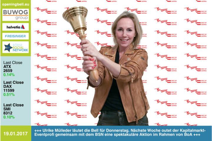 #openingbell am 19.1.: Ulrike Mülleder läutet die Bell für Donnerstag. Nächste Woche outet der Kapitalmarkt-Eventprofi gemeinsam mit dem BSN eine spektakuläre Aktion im Rahmen von BoA  http://www.bestofaustria.online http://www.boersenradio.at