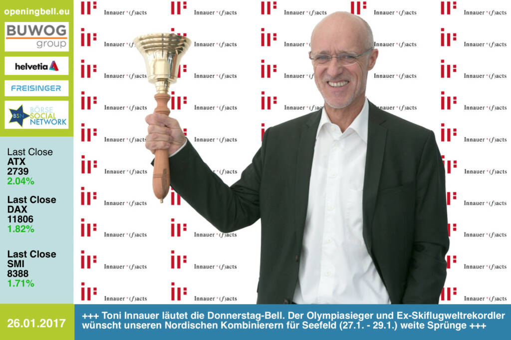 #openingbell am 26.1.: Toni Innauer läutet die Opening Bell für Donnerstag. Der Olympiasieger und Ex-Skiflugweltrekordler wünscht unseren Nordischen Kombinierern für das Seefeld-Triple  (27.1. - 29.1.) weite Sprünge  http://www.innauerfacts.at https://www.facebook.com/groups/Sportsblogged http://www.runplugged.com https://www.facebook.com/groups/GeldanlageNetwork/ (26.01.2017)