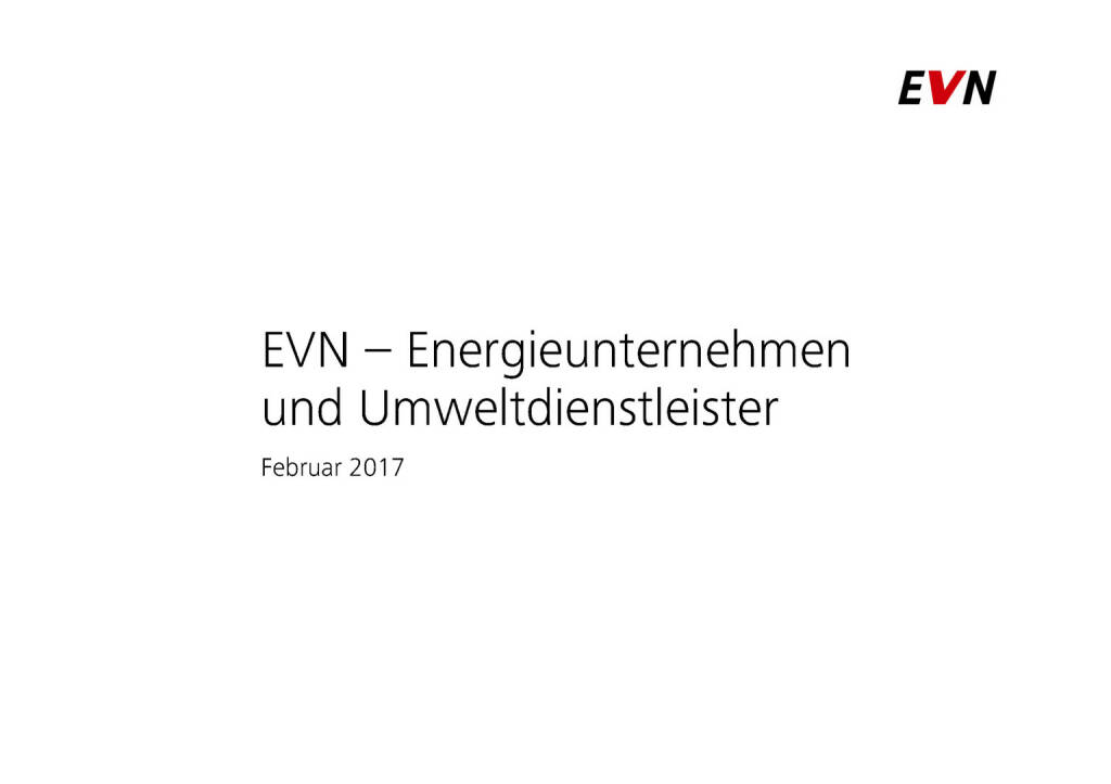 EVN - Energieunternehmen und Umweltdienstleister (01.02.2017)