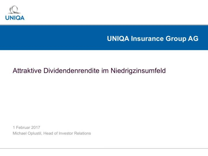 Uniqa - Aktive Dividendenrendite im Niedrigzinsumfeld