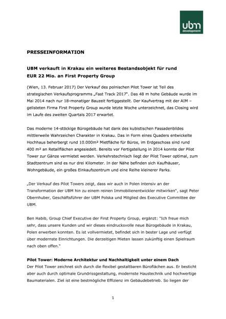 UBM verkauft in Krakau ein weiteres Bestandsobjekt für rund 22 Mio. Euro an First Property Group, Seite 1/3, komplettes Dokument unter http://boerse-social.com/static/uploads/file_2107_ubm_verkauft_in_krakau_ein_weiteres_bestandsobjekt_fur_rund_22_mio_euro_an_first_property_group.pdf (13.02.2017)
