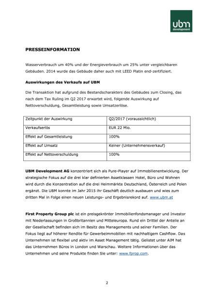 UBM verkauft in Krakau ein weiteres Bestandsobjekt für rund 22 Mio. Euro an First Property Group, Seite 2/3, komplettes Dokument unter http://boerse-social.com/static/uploads/file_2107_ubm_verkauft_in_krakau_ein_weiteres_bestandsobjekt_fur_rund_22_mio_euro_an_first_property_group.pdf (13.02.2017)