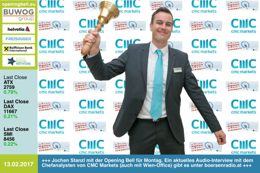 #openingbell am 13.2.: Jochen Stanzl mit der Opening Bell für Montag. Ein aktuelles Audio-Interview mit dem Chefanalysten von CMC Markets (auch mit Wien-Office https://www.cmcmarkets.com/de-at/) gibt es unter http://www.boersenradio.at  https://www.facebook.com/groups/GeldanlageNetwork/ (13.02.2017)