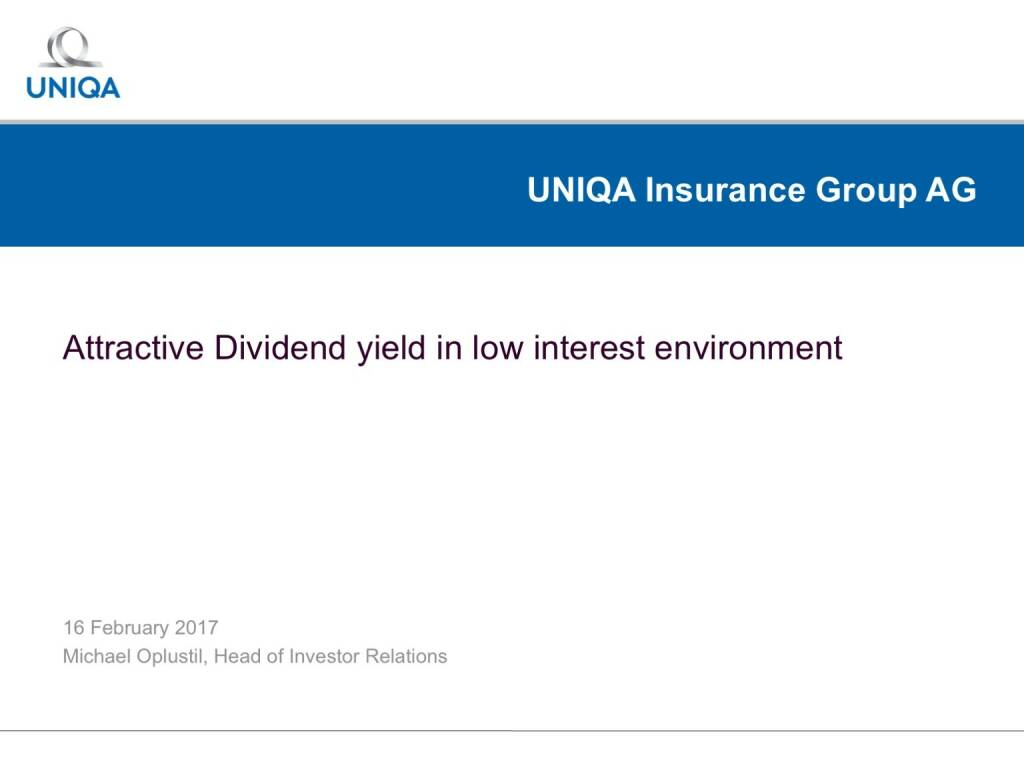 Uniqa - Attractive Dividend yield in low interest environment (17.02.2017)