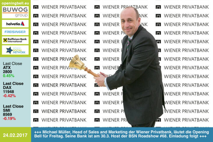 #openingbell am 24.2.: Michael Müller, Head of Sales and Marketing der Wiener Privatbank, läutet die Opening Bell für Freitag. Seine Bank ist am 30.3. Host der BSN Roadshow #68. Einladung folgt https://www.wienerprivatbank.com http://www.boerse-social.com/roadshow https://www.facebook.com/groups/GeldanlageNetwork/