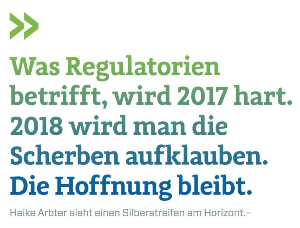 Was Regulatorien betrifft, wird 2017 hart. 2018 wird man die Scherben aufklauben.Die Hoffnung bleibt. Heike Arbter sieht einen Silberstreifen am Horizont., © photaq.com/Börse Social Magazine (25.02.2017)
