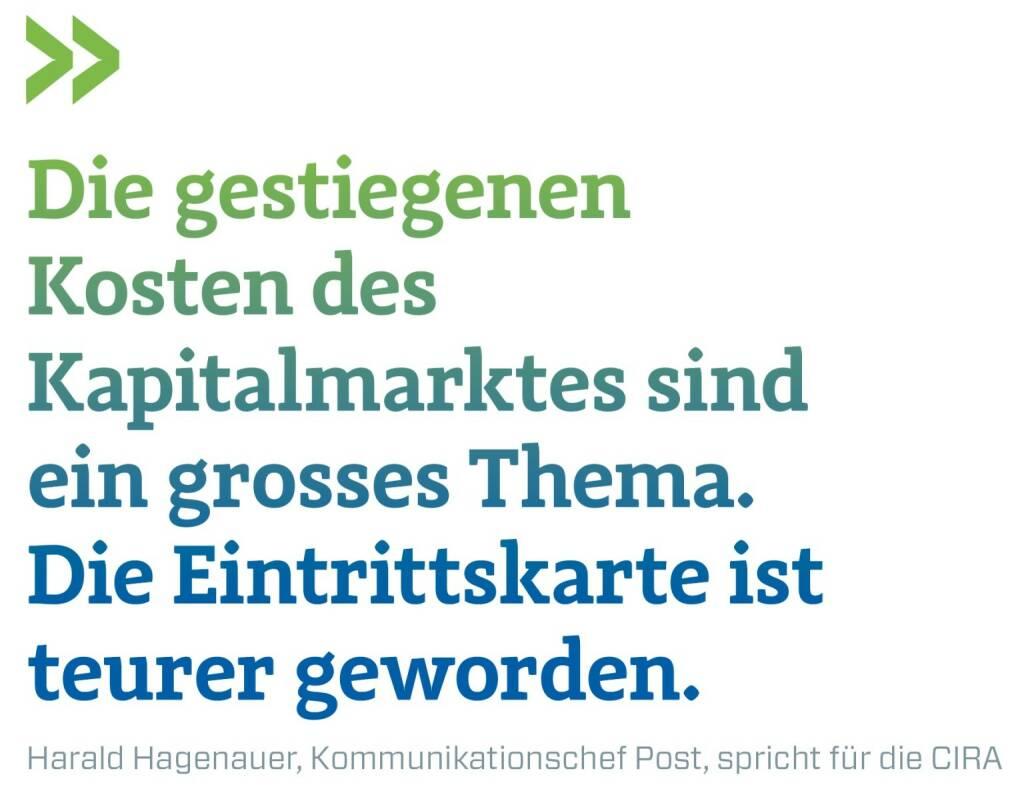 Die gestiegenen Kosten des Kapitalmarktes sind ein grosses Thema. Die Eintrittskarte ist teurer geworden. Harald Hagenauer, Kommunikationschef Post, spricht für die CIRA, © photaq.com/Börse Social Magazine (12.03.2017)