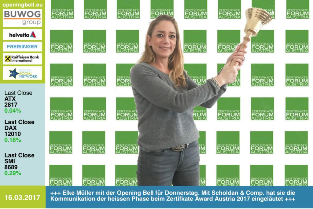 #openingbell am 16.3.: Elke Müller mit der Opening Bell für Donnerstag. Mit Scholdan & Comp. hat sie die Kommunikation der heissen Phase beim Zertifkate Award Austria 2017 eingeläutet http://www.zertifikateaward.at http://dieschnellenfressendielangsamen.at https://www.facebook.com/groups/GeldanlageNetwork/ (16.03.2017)