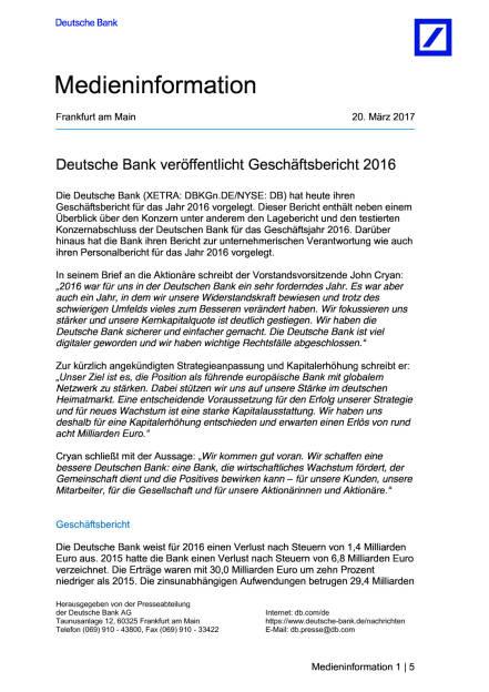 Deutsche Bank veröffentlicht Geschäftsbericht 2016, Seite 1/5, komplettes Dokument unter http://boerse-social.com/static/uploads/file_2167_deutsche_bank_veroffentlicht_geschaftsbericht_2016.pdf (20.03.2017)