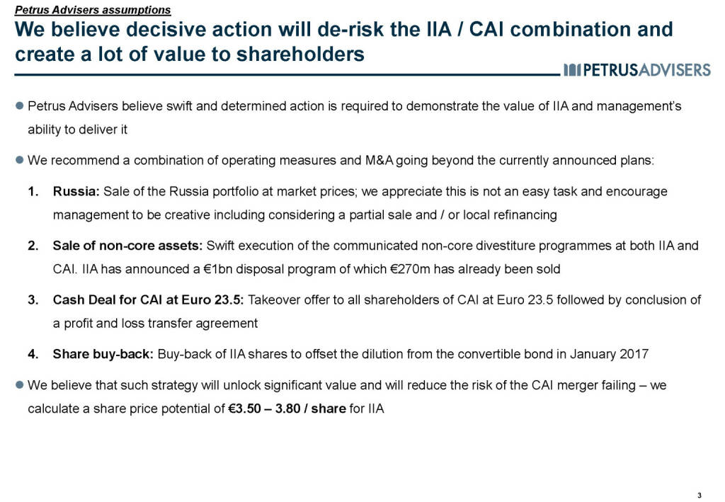 We believe decisive action will de-risk the IIA / CAI combination and create a lot of value to shareholders  - Petrus Advisers (20.03.2017)