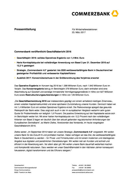 Commerzbank veröffentlicht Geschäftsbericht 2016, Seite 1/4, komplettes Dokument unter http://boerse-social.com/static/uploads/file_2177_commerzbank_veroffentlicht_geschaftsbericht_2016.pdf