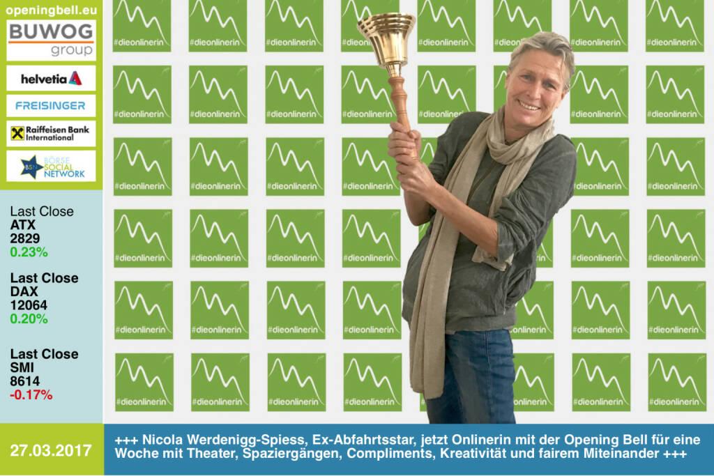 #openingbell am 27.3.: Nicola Werdenigg-Spiess, Ex-Abfahrtsstar (Olympia-Vierte 1976 in Innsbruck), jetzt Onlinerin mit der Opening Bell für eine Woche mit Theater, Spaziergängen, Compliments, Kreativität und fairem Miteinander. http://onlinerin.at https://www.facebook.com/groups/GeldanlageNetwork/ https://www.facebook.com/groups/Sportsblogged (27.03.2017)
