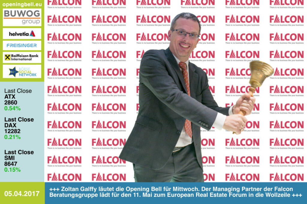 #openingbell am 5.4.: Zoltan Galffy läutet die Opening Bell für Mittwoch. Der Managing Partner der Falcon Beratungsgruppe lädt für den 11. Mai zum European Real Estate Forum in die Wollzeile. Infos: office@dmv-immobilien.at https://www.facebook.com/groups/GeldanlageNetwork/ (05.04.2017)