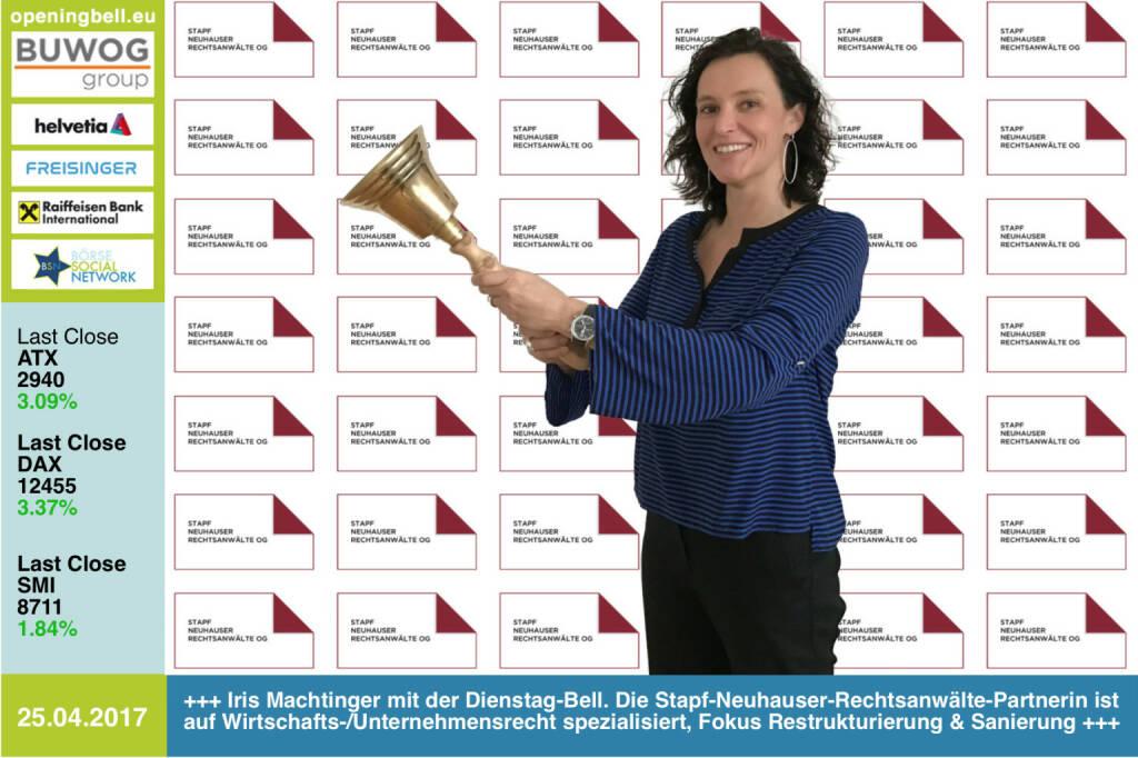 #openingbell am 25.4.: Iris Machtinger mit der Opening Bell für Dienstag. Die Stapf-Neuhauser-Rechtsanwälte-Partnerin ist auf Wirtschafts-/Unternehmensrecht spezialisiert, Fokus Restrukturierung & Sanierung http://snwlaw.at  https://www.facebook.com/groups/GeldanlageNetwork/  (25.04.2017)