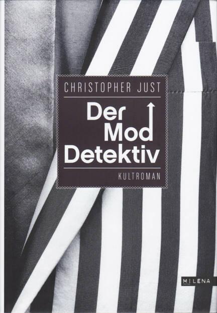 Christopher Just - Der Moddetektiv - http://boerse-social.com/financebooks/show/christopher_just_-_der_moddetektiv (25.04.2017)