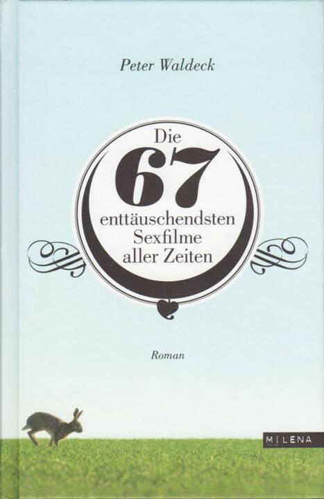Peter Waldeck - Die 67 enttäuschendsten Sexfilme aller Zeiten - http://boerse-social.com/financebooks/show/peter_waldeck_-_die_67_enttauschendsten_sexfilme_aller_zeiten