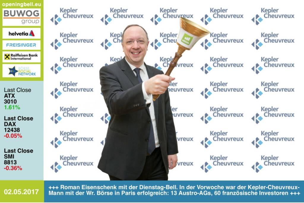 #openingbell am 2.5.: Roman Eisenschenk mit der Opening Bell für Dienstag. In der Vorwoche war der Kepler-Cheuvreux-Mann mit der Wiener Börse in Paris erfolgreich: 2 Tage, 13 Austro-AGs, 60 französische Investoren https://www.keplercheuvreux.com http://www.wienerborse.at https://www.facebook.com/groups/GeldanlageNetwork/  (02.05.2017)