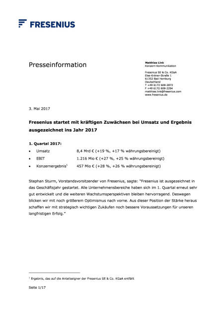 Fresenius: Zahlen Q1/2017, Seite 1/17, komplettes Dokument unter http://boerse-social.com/static/uploads/file_2231_fresenius_zahlen_q12017.pdf (03.05.2017)