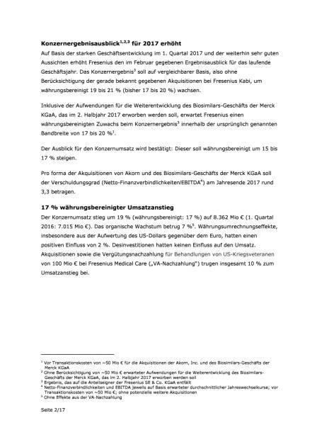 Fresenius: Zahlen Q1/2017, Seite 2/17, komplettes Dokument unter http://boerse-social.com/static/uploads/file_2231_fresenius_zahlen_q12017.pdf (03.05.2017)