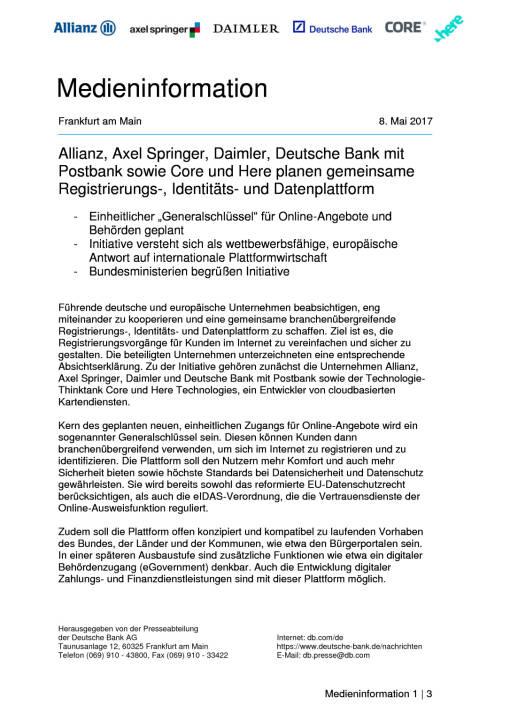 Allianz, Axel Springer, Daimler, Deutsche Bank mit Postbank sowie Core und Here planen gemeinsame Registrierungs-, Identitäts- und Datenplattform, Seite 1/3, komplettes Dokument unter http://boerse-social.com/static/uploads/file_2241_allianz_axel_springer_daimler_deutsche_bank_mit_postbank_sowie_core_und_here_planen_gemeinsame_plattform.pdf