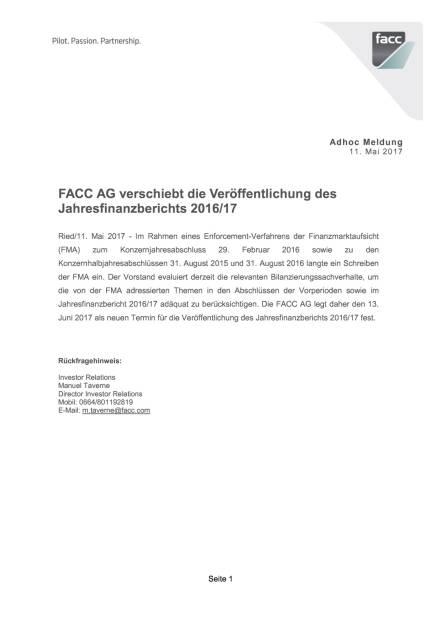 FACC AG verschiebt die Veröffentlichung des Jahresfinanzberichts 2016/17, Seite 1/1, komplettes Dokument unter http://boerse-social.com/static/uploads/file_2247_facc_ag_verschiebt_die_veröffentlichung_des_jahresfinanzberichts_201617.pdf (11.05.2017)