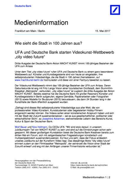 """UFA und Deutsche Bank starten Videokunst-Wettbewerb """"city video future"""", Seite 1/2, komplettes Dokument unter http://boerse-social.com/static/uploads/file_2254_ufa_und_deutsche_bank_starten_videokunst-wettbewerb_city_video_future.pdf (15.05.2017)"""