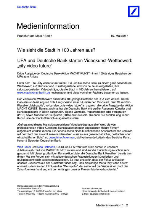 """UFA und Deutsche Bank starten Videokunst-Wettbewerb """"city video future"""", Seite 1/2, komplettes Dokument unter http://boerse-social.com/static/uploads/file_2254_ufa_und_deutsche_bank_starten_videokunst-wettbewerb_city_video_future.pdf"""