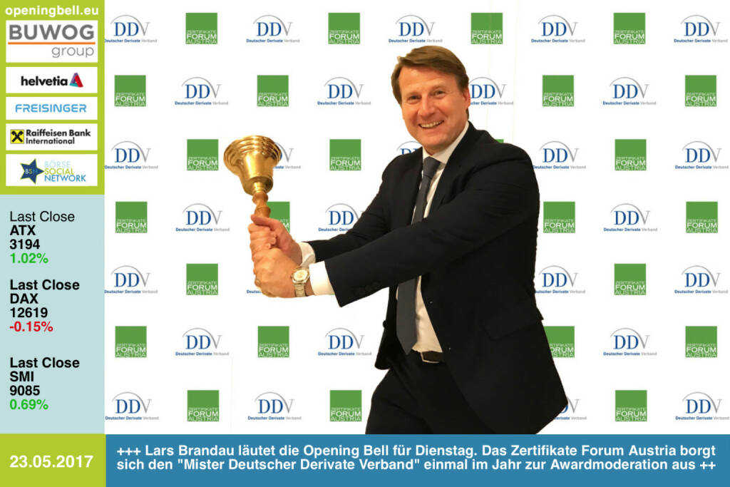 #openingbell am 23.5.: Lars Brandau läutet die Opening Bell für Dienstag. Das Zertifikate Forum Austria borgt sich den Mister Deutscher Derivate Verband einmal im Jahr zur Awardmoderation (Bilder http://www.photaq.com/page/index/3106/ )  aus https://www.derivateverband.de/ http://www.zertifikateforum.at https://www.facebook.com/groups/GeldanlageNetwork/ (23.05.2017)