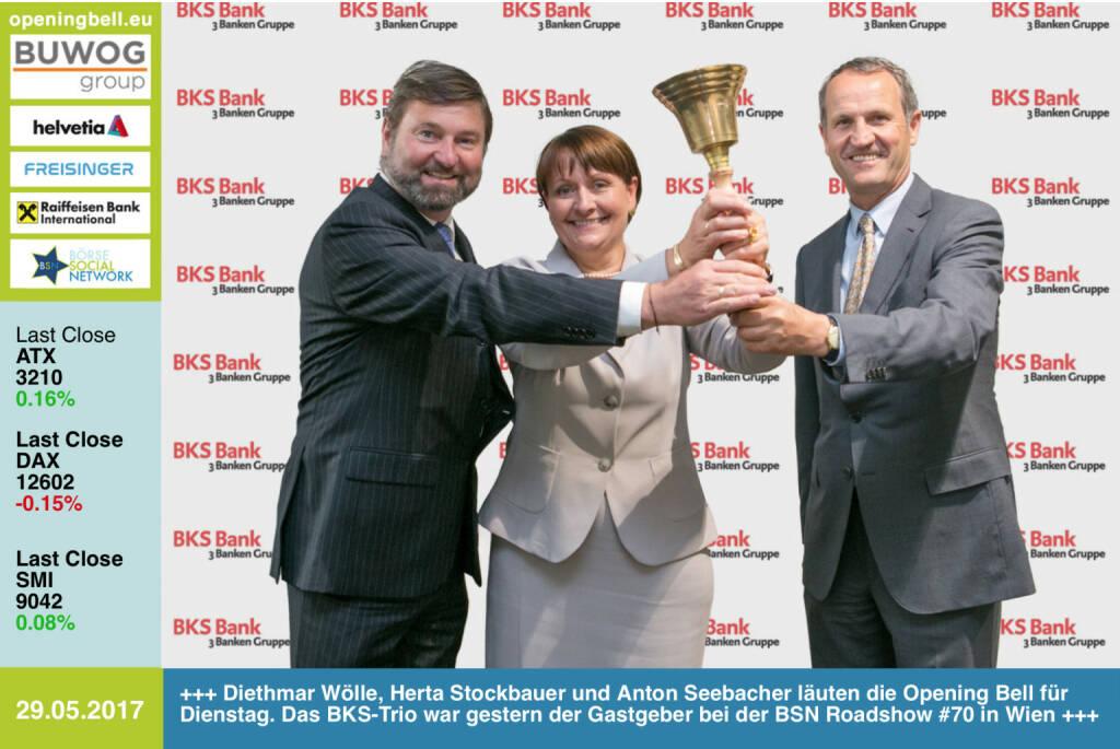 #openingbell am 30.5.: Diethmar Wölle, Herta Stockbauer und Anton Seebacher läuten die Opening Bell für Dienstag. Das BKS-Trio war gestern der Gastgeber bei der BSN Roadshow #70 in Wien http://www.bks.at http://www.boerse-social.com/roadshow https://www.facebook.com/groups/GeldanlageNetwork/ (30.05.2017)